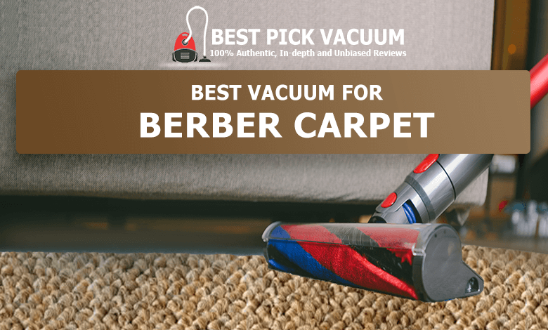 best-vacuum-for-BERBER-CARPET