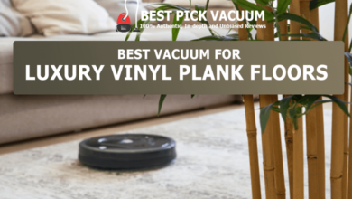 Photo of 10 Best Vacuum for Luxury Vinyl Plank Floors for 2020 – The Essential Buying Guide